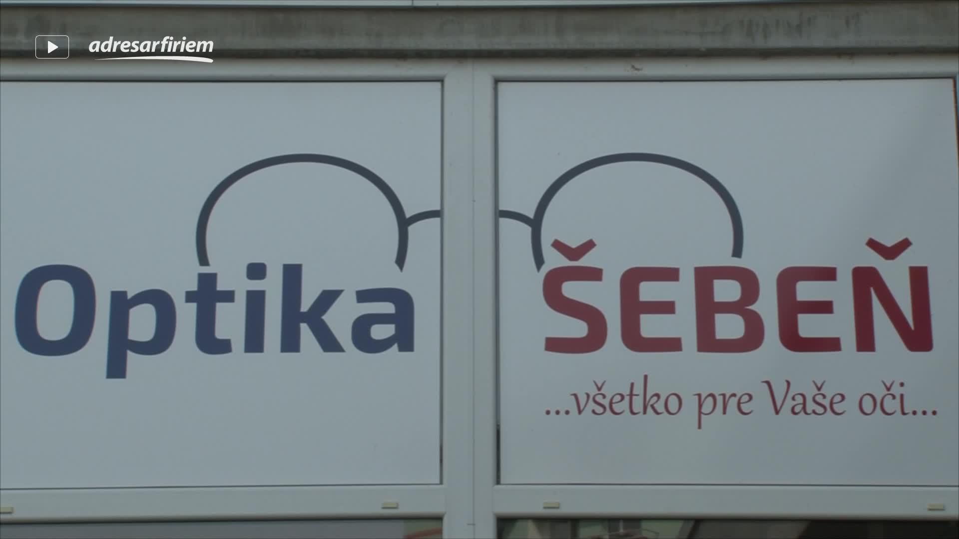 Video ŠEBEŇ očná optika Banská Bystrica